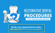 Dental Restorative Treatment By Dentist in Brampton Ontario
